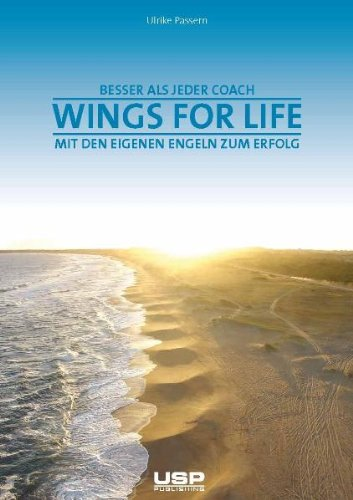 Wings for Life: Mit den eigenen Engeln zum Erfolg