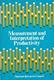img - for Measurement and Interpretation of Productivity book / textbook / text book