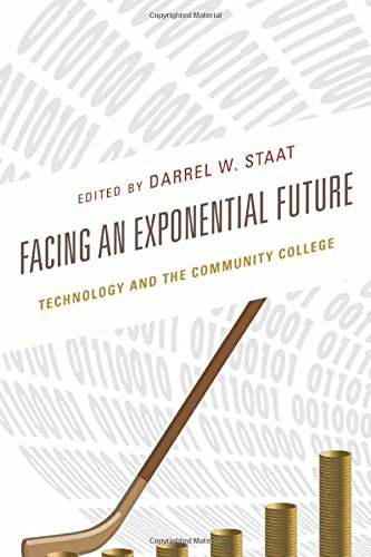 Facing an Exponential Future: Technology and the Community College