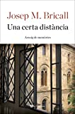 img - for Una certa dist ncia (ORIGENS) (Catalan Edition) book / textbook / text book