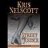 Street Justice: A Smokey Dalton Novel