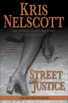 Street Justice: A Smokey Dalton Novel by [Nelscott, Kris]