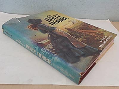 The adventures of Holly Hobbie: A novel