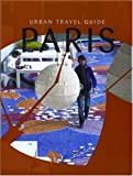 Urban Travel Guide Paris, Franck Sabattier, 9057671255