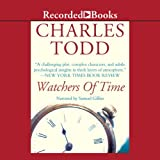 Watchers of Time by Charles Todd front cover