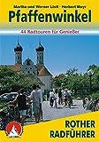 Pfaffenwinkel: 44 Radtouren für Genießer (Rother Radführer)
