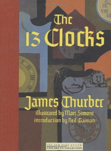The Thirteen Clocks by James Thurber