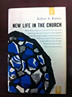 New life in the church by Robert Arnold…