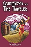 Confessions of a Time Traveler (Time Amazon) (Volume 2)