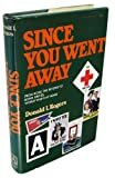 Since You Went Away, Donald I. Rogers, 0870001957
