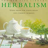img - for Instant Herbalism: Using Herbs to Relieve Stress and Common Ailments (New Life Library) by Sue Hawkey (3-Jan-1998) Hardcover book / textbook / text book