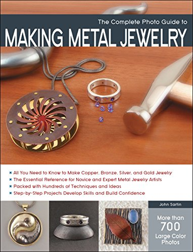 Guide Making - The Complete Photo Guide to Making Metal Jewelry