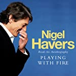 Playing with Fire   Nigel Havers