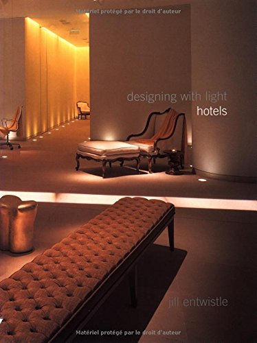 Designing With Light: Hotels