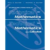Student Solutions Manual to accompany Technical Mathematics 6e & Technical Mathematics with Calculus
