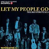 Let My People Go : Negro Spirituals
