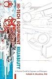 Hi-Tech Equipment Reliability, Vallabh Dhudshia, 0595697275