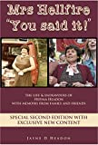 Mrs Hellfire 'You Said It!': The life And Endeavours Of Hefina Headon With Memoirs From Family And Friends SPECIAL SECOND EDITION