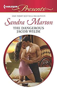 The Dangerous Jacob Wilde (The Wilde Brothers Book 1) by [Marton, Sandra]
