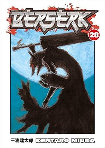 berserk vol 28 kentaro miura 9781595822093 amazon com books