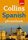 Collins Gem Easy Learning Spanish Phrasebook