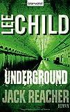 Underground: Ein Jack-Reacher-Roman (Die Jack-Reacher-Romane, Band 13)
