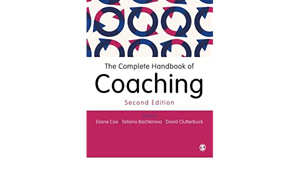 The Complete Handbook of Coaching: Amazon.es: Elaine Cox ...