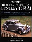 Original Rolls-Royce and Bentley, 1946-65, James Taylor, 1906133069