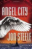Angel City, Jon Steele, 0399158758