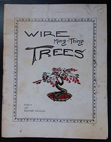 Wire Ming-things Trees