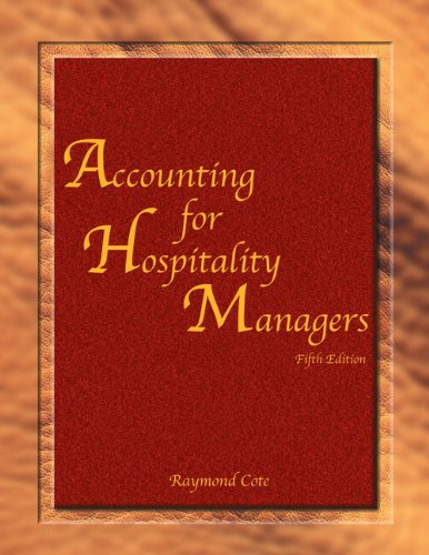 Accounting for Hospitality Managers with Answer Sheet (AHLEI) (5th Edition) (AHLEI - Hospitality Accounting / Financial Management)