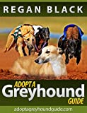 Adopt A Greyhound Guide