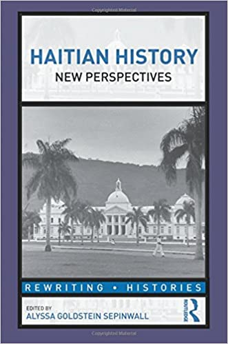 Amazon haitian history new perspectives rewriting histories haitian history new perspectives rewriting histories 1st edition fandeluxe Gallery