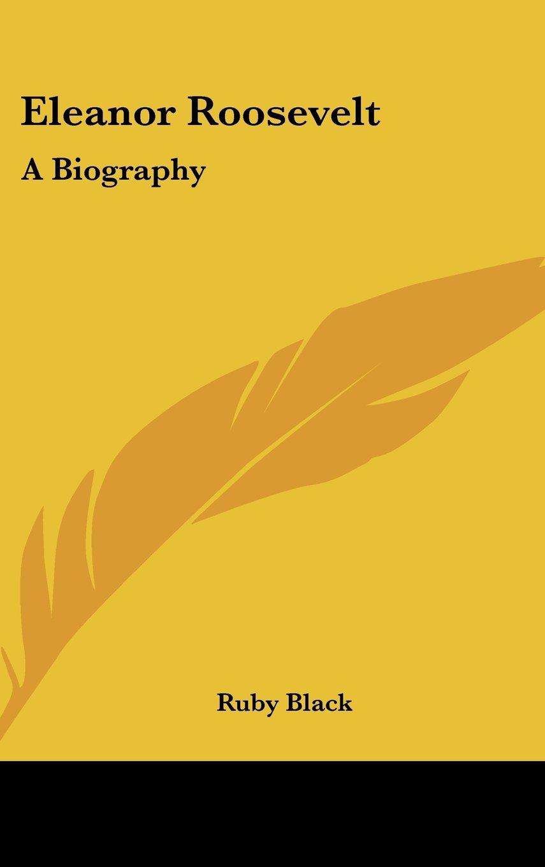 Download Eleanor Roosevelt: A Biography ebook