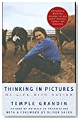 Thinking in Pictures, Expanded Edition: My Life with Autism