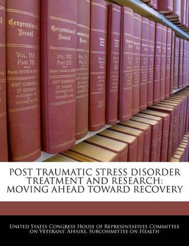 Download Post Traumatic Stress Disorder Treatment And Research: Moving Ahead Toward Recovery PDF
