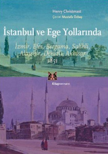 Istanbul Ve Ege Yollarinda