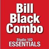 Bill Black Combo: Studio 102 Essentials