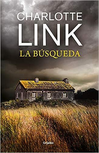 La búsqueda (Novela de intriga): Amazon.es: Link, Charlotte, TODA ...