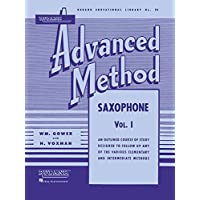 Rubank Advanced Method: Saxophone, Vol. I: 1 (Rubank Educational Library)