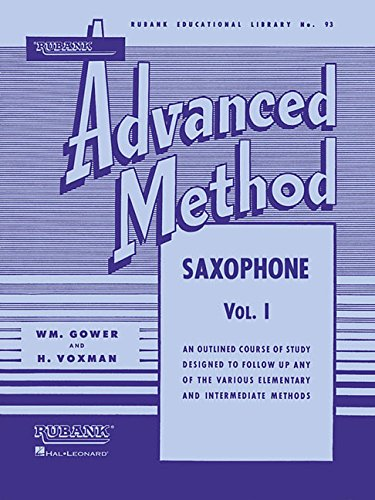 Method Saxophone Book (Rubank Advanced Method - Saxophone Vol. 1 (Rubank Educational Library))
