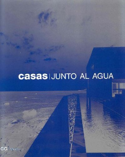 Casas - Junto Al Agua (Spanish Edition) PDF