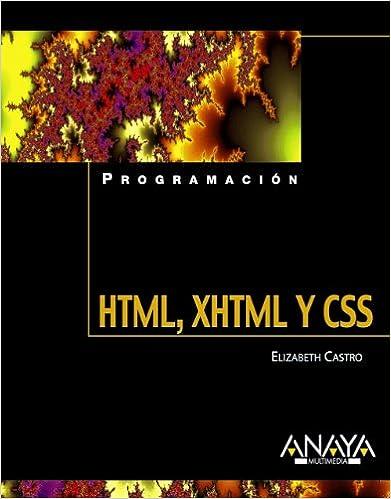 Libros textiles gratis descargar pdf HTML, XHTML y CSS (Programación) 8441521832 en español PDF ePub iBook