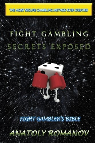 Fight Gambling Secrets Exposed: Fight Gambler's Bible