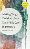 Making Tough Decisions about End-of-Life Care in