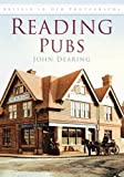 Front cover for the book Reading Pubs (Britain in Old Photographs) by John Dearing