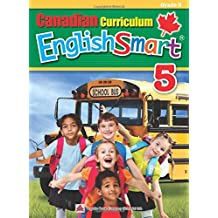 Canadian Curriculum EnglishSmart 5: A concise Grade 5 English workbook packed with grammar, writing, and reading comprehension practice