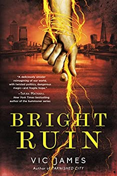 Bright Ruin by Vic James fantasy book reviews