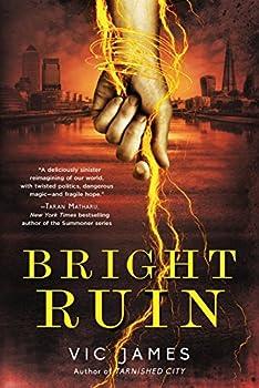 Bright Ruin by Vic James fantasy book reviews