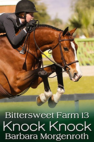 Bittersweet Farm 13: Knock Knock ()